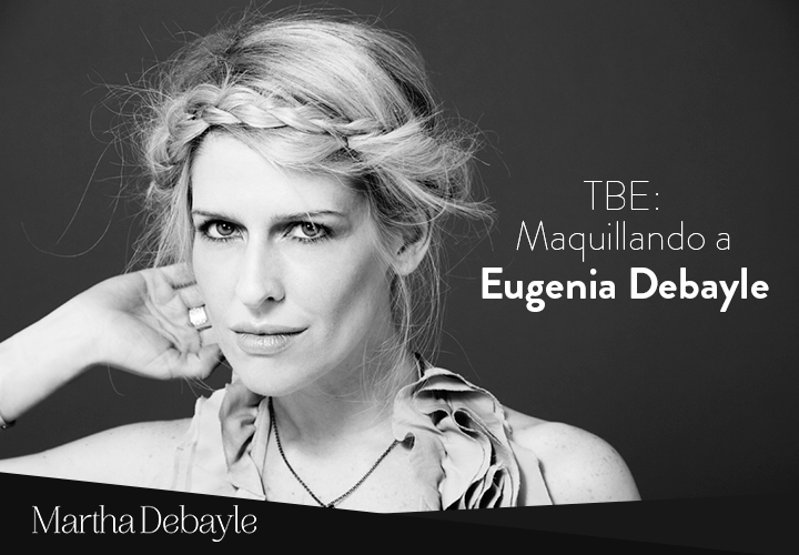 maquillando-a-eugenia-debayle