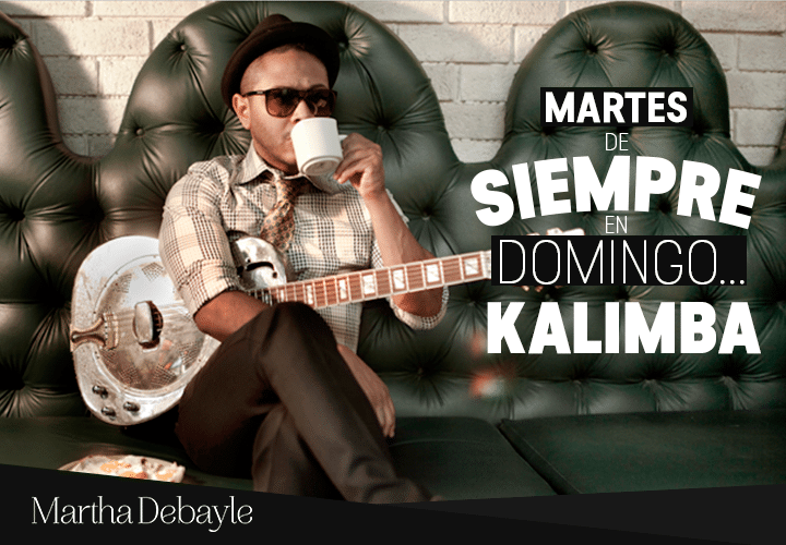 Martes-de-Siempre-en-Domingo--Kalimba