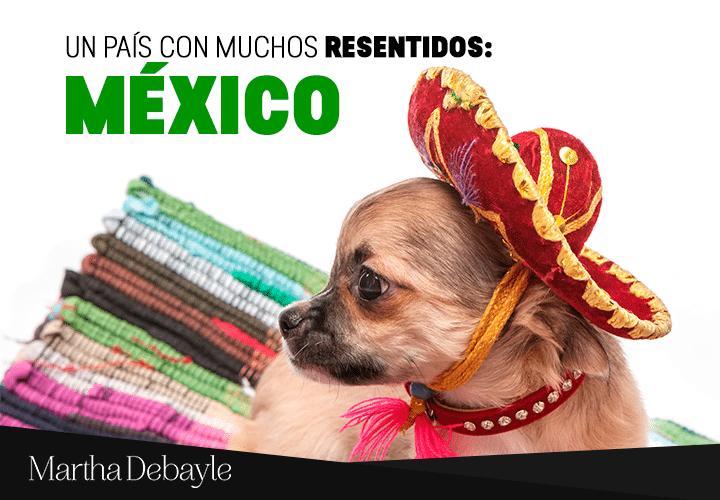 Un-país-con-muchos-resentidos--México