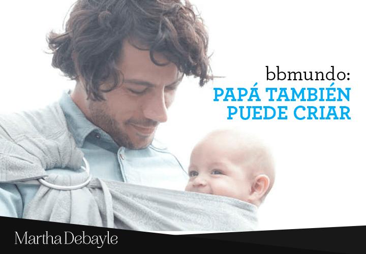 Bbmundo--papá-también-puede-criar