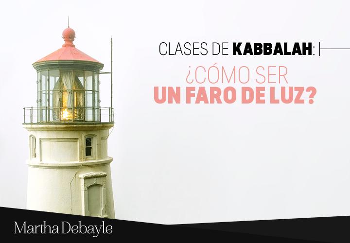 Clases-de-Kabbalah--¿Cómo-ser-un-faro-de-luz-