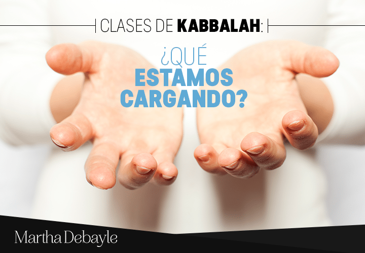 Clases-de-Kabbalah-¿Qué-estamos-cargando--
