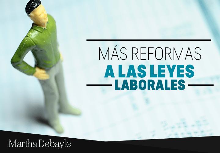Más-reformas-a-las-leyes-laborales