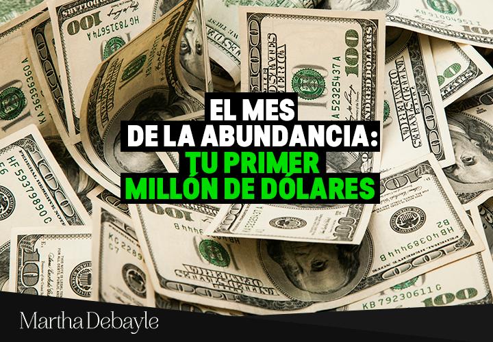 El-mes-de-la-abundancia--Tu-primer-millón-de-dólares