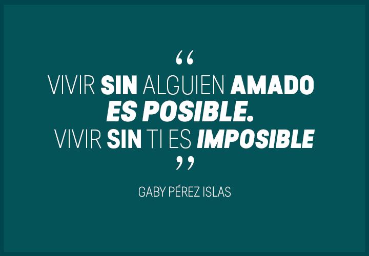 Vivir-sin-alguien-amado-es-posible.-Vivir-sin-tu-es-imposible