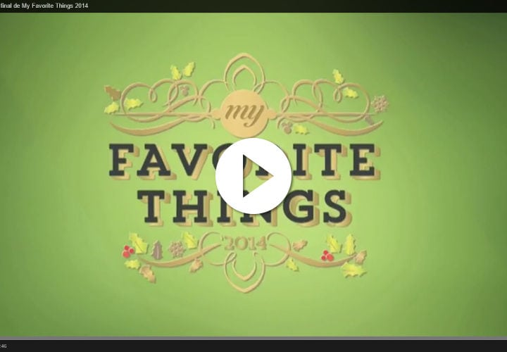 VIDEO: My Favorite Things 2014